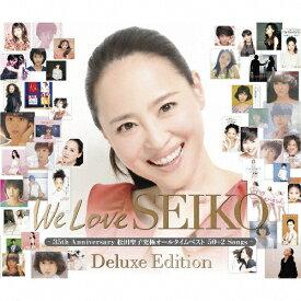 【送料無料】We Love SEIKO Deluxe Edition -35th Anniversary 松田聖子 究極オールタイムベスト 50+2 Songs-/松田聖子[CD]【返品種別A】