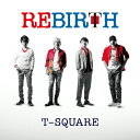 【送料無料】REBIRTH/T-SQUARE[HybridCD+DVD]【返品種別A】
