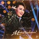 『Music Revolution!』/宝塚歌劇団雪組[CD]【返品種別A】