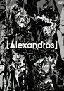 """【送料無料】[Alexandros]live at Makuhari Messe""""大変美味しゅうございました""""/[Alexandros][DVD]【返品種別A】"""