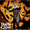 [限定盤]Dark Crow(初回生産限定盤)/MAN WITH A MISSION[CD+DVD]【返品種別A】