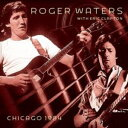 CHICAGO 1984【輸入盤】▼/ROGER WATERS,ERIC CLAPTON[CD]【返品種別A】