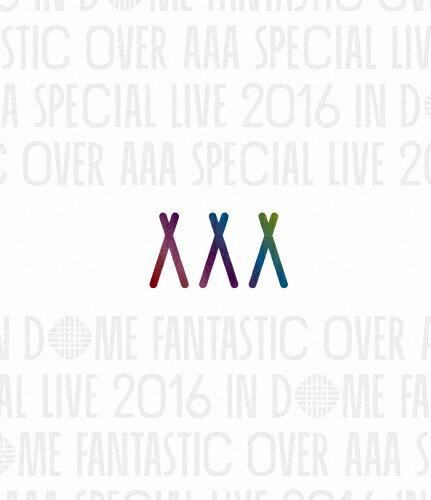【送料無料】AAA Special Live 2016 in Dome -FANTASTIC OVER-(通常盤)【Blu-ray】/AAA[Blu-ray]【返品種別A】