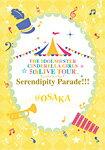 【送料無料】[枚数限定]THE IDOLM@STER CINDERELLA GIRLS 5thLIVE TOUR Serendipity Parade!!!@OSAKA/オムニバス[Blu-ray]【返品種別A】