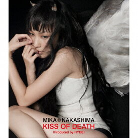 KISS OF DEATH(Produced by HYDE)/中島美嘉[CD]通常盤【返品種別A】