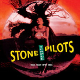 CORE (2017 REMASTERED)【輸入盤】▼/STONE TEMPLE PILOTS[CD]【返品種別A】