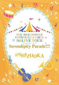 【送料無料】[枚数限定]THE IDOLM@STER CINDERELLA GIRLS 5thLIVE TOUR Serendipity Parade!!!@SHIZUOKA/オムニバス[Blu-ray]【返品種別A】