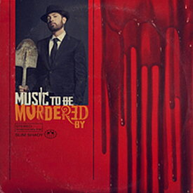 MUSIC TO BE MURDERED BY【輸入盤】▼/EMINEM[CD]【返品種別A】