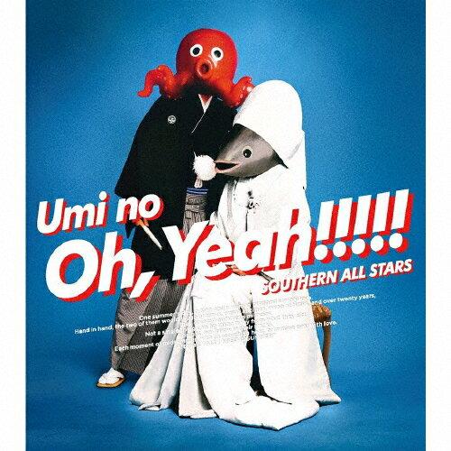 【送料無料】[限定盤]海のOh, Yeah!!(完全生産限定盤)/サザンオールスターズ[CD]【返品種別A】