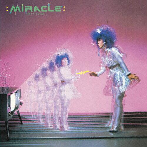 Miracle/尾崎亜美[CD][紙ジャケット]【返品種別A】