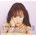 【送料無料】INCLINATION II/浜田麻里[CD]【返品種別A】