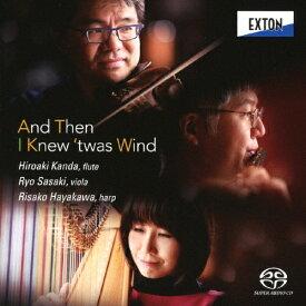 【送料無料】そして、それが風であることを知った/神田寛明,佐々木亮,早川りさこ[HybridCD]【返品種別A】