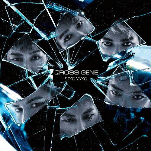 【送料無料】[枚数限定][限定盤]YING YANG(初回限定盤A)/CROSS GENE[CD]【返品種別A】