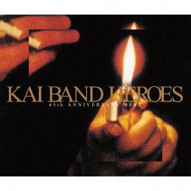 [限定盤]KAI BAND HEROES -45th ANNIVERSARY BEST-(初回限定盤)/甲斐バンド[CD+DVD]【返品種別A】