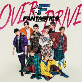 OVER DRIVE/FANTASTICS from EXILE TRIBE[CD]【返品種別A】