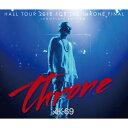 【送料無料】HALL TOUR 2015 FOR THE THRONE FINAL-COMPLETE EDITION-(DVD付)/AK-69[CD+DVD]【...