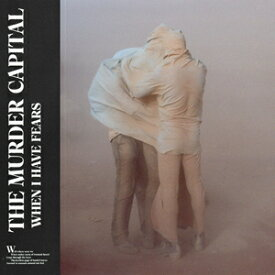 WHEN I HAVE FEARS【輸入盤】▼/THE MURDER CAPITAL[CD]【返品種別A】