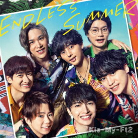 ENDLESS SUMMER(通常盤)/Kis-My-Ft2[CD]【返品種別A】