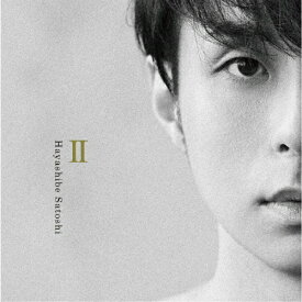 【送料無料】II(DVD付)/林部智史[CD+DVD]【返品種別A】