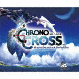 【送料無料】[先着特典付]Chrono Cross Original Soundtrack Revival Disc(Blu-ray Disc Music)/光田康典[Blu-ray]【返品種別A】