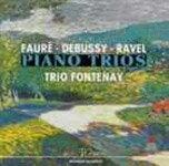 ラヴェル,ドビュッシー&フォーレ:ピアノ三重奏曲|トリオ・フォントネ|WPCS-21125