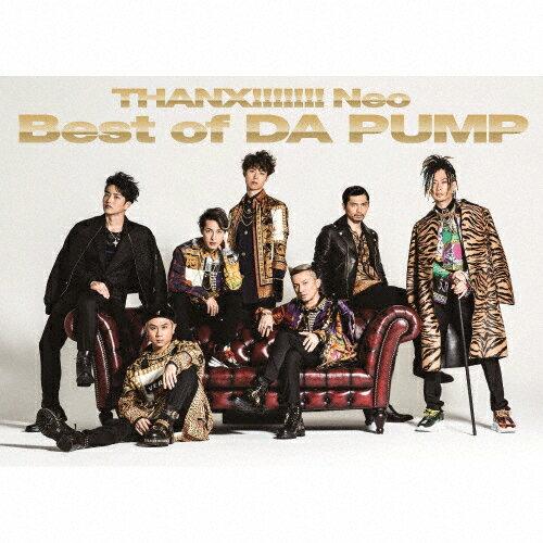 【送料無料】[枚数限定][限定盤]THANX!!!!!!! Neo Best of DA PUMP<初回生産限定盤>/DA PUMP[CD+DVD]【返品種別A】