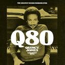 Q80〜グレイテスト・ヒッツ/クインシー・ジョーンズ[SHM-CD]【返品種別A】