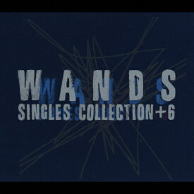 SINGLES COLLECTION+6/WANDS[CD]【返品種別A】