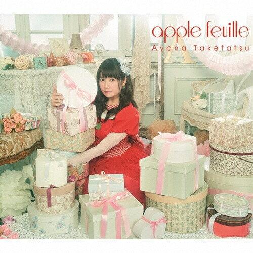 【送料無料】apple feuille<CD+BD盤>/竹達彩奈[CD+Blu-ray]【返品種別A】