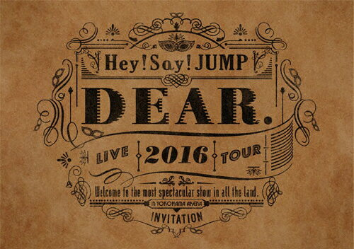 【送料無料】Hey!Say!JUMP LIVE TOUR 2016 DEAR./Hey!Say!JUMP[DVD]【返品種別A】