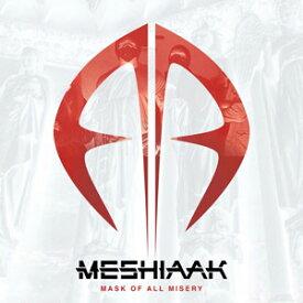 MASK OF ALL MISERY【輸入盤】▼/MESHIAAK[CD]【返品種別A】