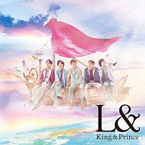 【送料無料】[限定盤]L&(初回限定盤B)【CD+DVD】/King & Prince[CD+DVD]【返品種別A】