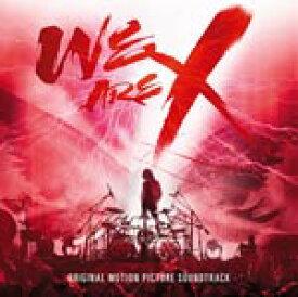 「WE ARE X」オリジナル・サウンドトラック/X JAPAN[Blu-specCD2]【返品種別A】
