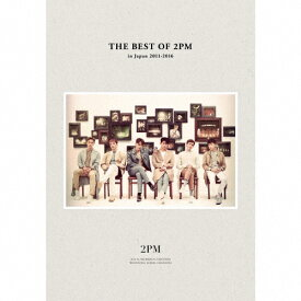 【送料無料】[枚数限定][限定盤]THE BEST OF 2PM in Japan 2011-2016(初回生産限定盤)/2PM[CD+DVD]【返品種別A】