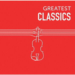 GREATEST CLASSICS/オムニバス(クラシック)[CD]【返品種別A】