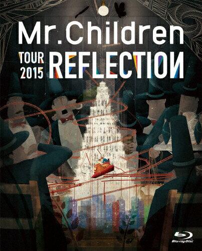 【送料無料】REFLECTION{Live&Film}(Blu-ray)/Mr.Children[Blu-ray]【返品種別A】