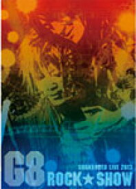 【送料無料】GRANRODEO「G8 ROCK☆SHOW」 DVD/GRANRODEO[DVD]【返品種別A】