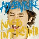 【送料無料】ADVENTURE/ナオト・インティライミ[CD]通常盤【返品種別A】