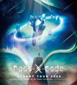 【送料無料】PassCode STARRY TOUR 2020 FINAL at KT Zepp Yokohama/PassCode[Blu-ray]【返品種別A】