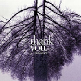 thank you/MONKEY MAJIK[CD]【返品種別A】