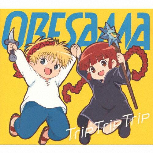 TVアニメ『魔法陣グルグル』OP主題歌「Trip Trip Trip」/ORESAMA[CD]【返品種別A】