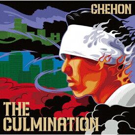 【送料無料】[枚数限定][限定盤]THE CULMINATION(初回生産限定盤)/CHEHON[CD+DVD]【返品種別A】