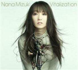 Vitalization/水樹奈々[CD]【返品種別A】