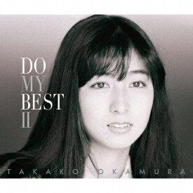 【送料無料】DO MY BEST II/岡村孝子[CD]通常盤【返品種別A】