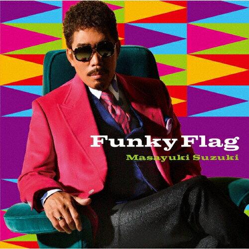 【送料無料】[枚数限定][限定盤]Funky Flag(初回生産限定盤)/鈴木雅之[CD+DVD]【返品種別A】