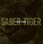 Hate Crime/SABER TIGER[CD+DVD]【返品種別A】