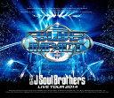 【送料無料】三代目 J Soul Brothers LIVE TOUR 2014「BLUE IMPACT」/三代目 J Soul Brothers from E...