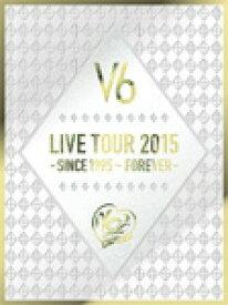 【送料無料】[枚数限定][限定版]LIVE TOUR 2015 -SINCE 1995〜FOREVER-(初回生産限定盤A)【DVD】/V6[DVD]【返品種別A】