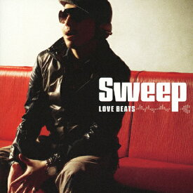 LOVE BEATS/Sweep[CD]【返品種別A】
