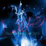 [枚数限定][限定盤]Re:alize Live Tour 2014(初回限定盤)/りょーくん[CD+DVD]【返品種別A】